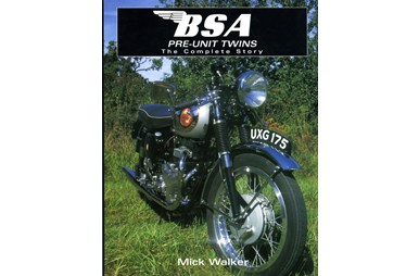 BSA Pre-Unit Twins - The Complete Story