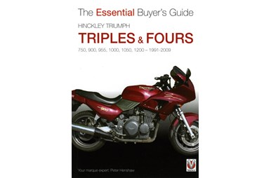 Hinckley Triumph Triples & Fours - The Essential Buyer's Guide